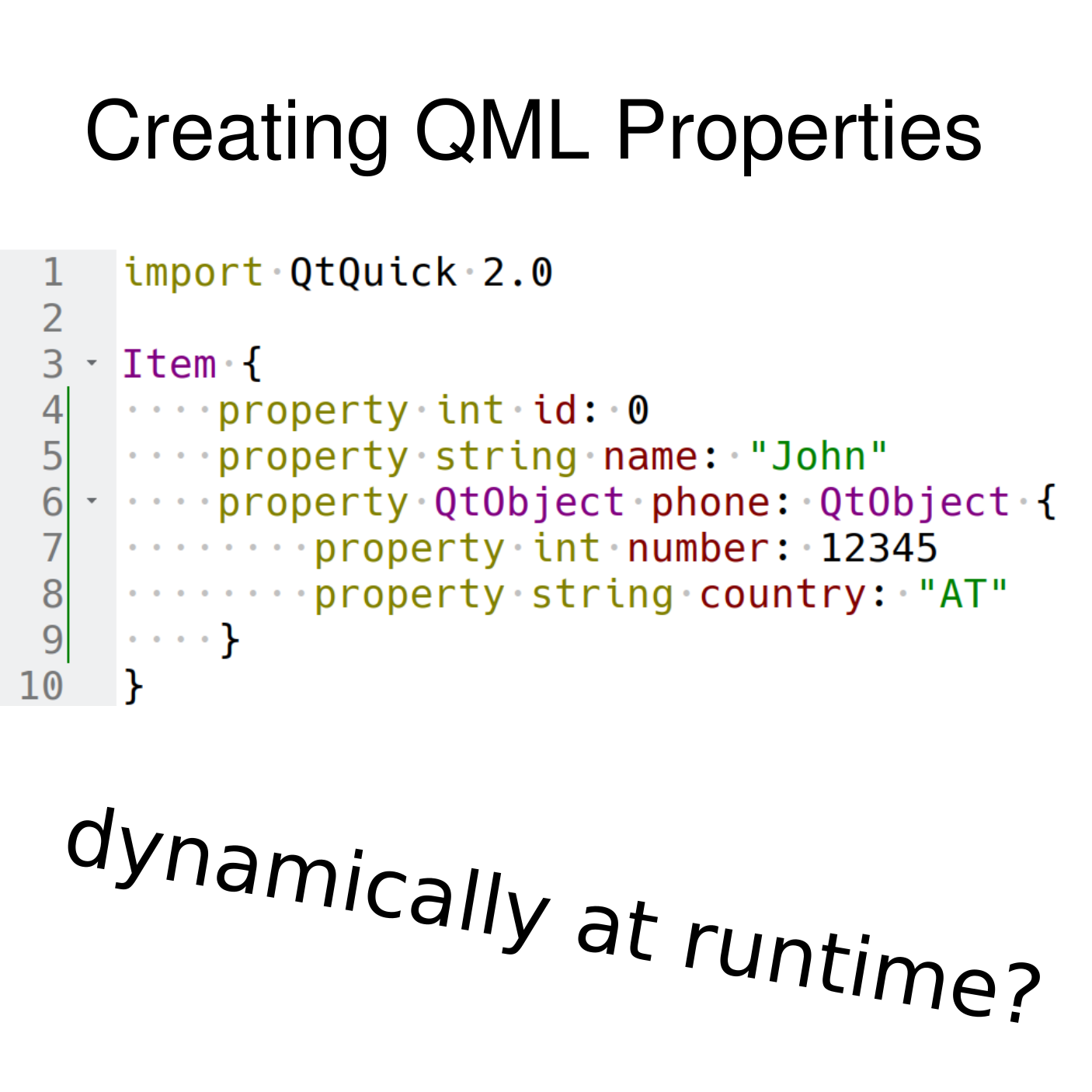 Creating QML Properties Dynamically at Runtime from C++